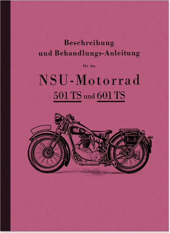 NSU 501 TS and 601 TS Instruction Manual Instruction Manual Motorcycle