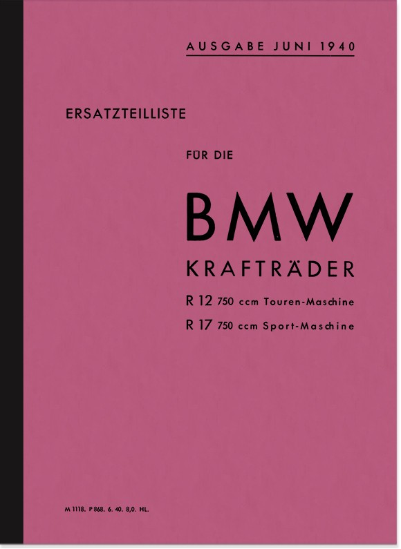 BMW R 12 and R 17 (incl. sidecar) 1936/1937 spare parts list spare parts catalog parts catalog parts