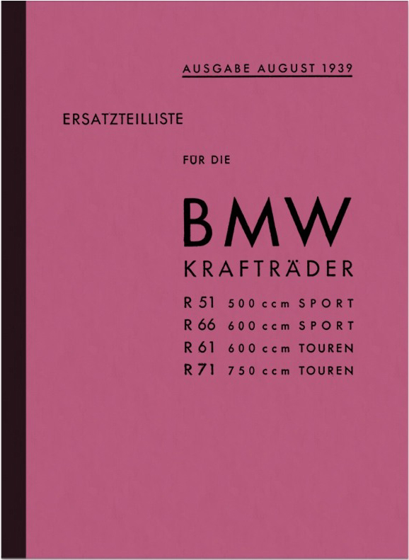 BMW R 51, R 61, R 66 and R 71 Spare Parts List Spare Parts Catalogue R51 R61 R66 R71