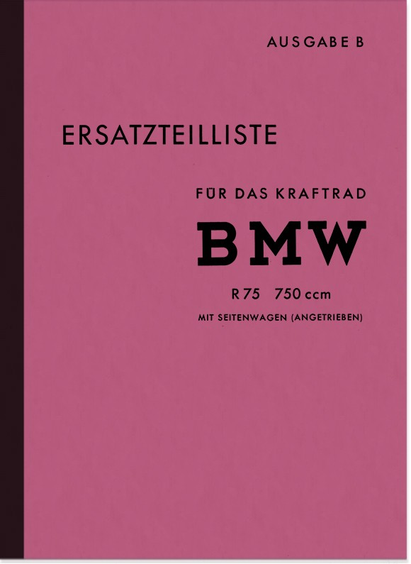 BMW R 75 WH Wehrmacht with sidecar drive Spare parts list