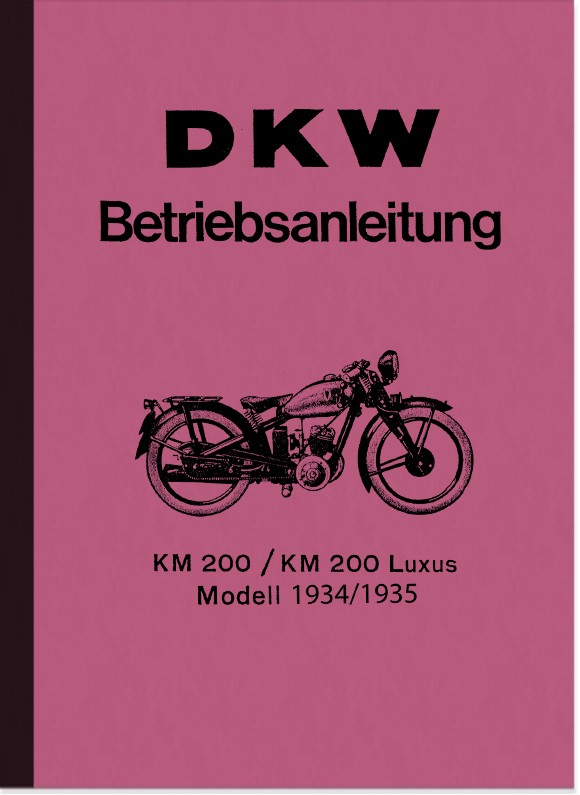 DKW KM 200 and KM 200 Luxury operating instructions
