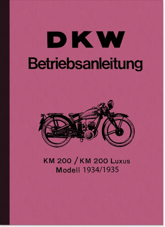 DKW KM 200 und KM 200 Luxus Bedienungsanleitung