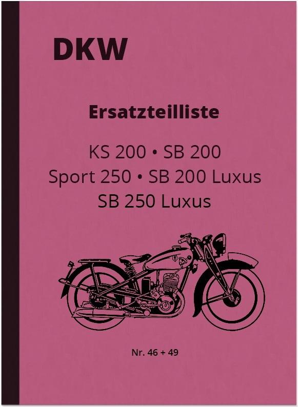 DKW KS 200, SB 200 und SB 250 Luxus Sport Ersatzteilliste Ersatzteilkatalog