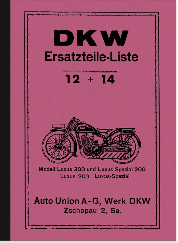 DKW Luxus 200, Luxus 300 and Luxus Special 200 spare parts list