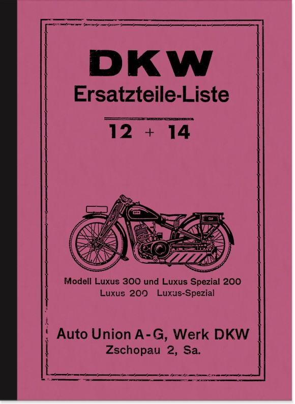 DKW Luxus 200, Luxus 300 und Luxus Spezial 200 Ersatzteilliste