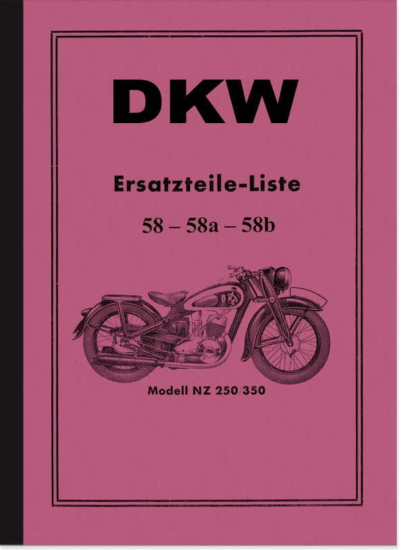 DKW NZ 250 and NZ 350 spare parts list spare parts catalog parts catalog