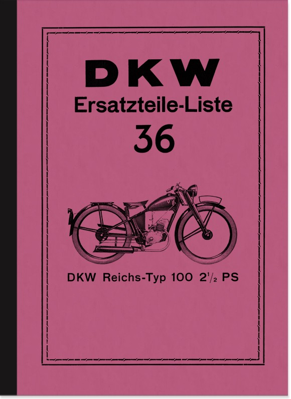 DKW RT 100 Reichstyp 2,5 PS Ersatzteilliste Ersatzteilkatalog Teilekatalog