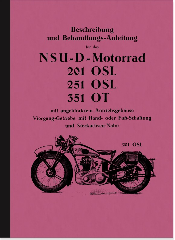 NSU 201 OSL, 251 OSL and 351 OT Operating Instructions