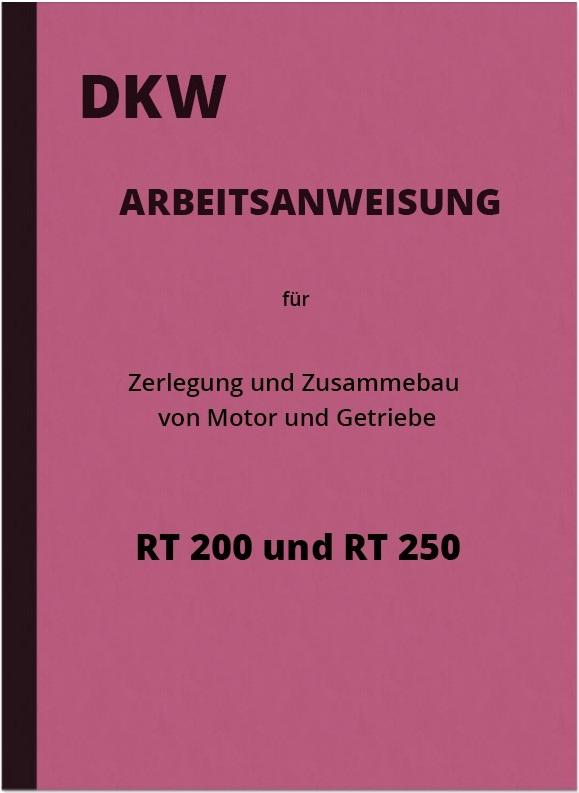 DKW RT 200, 250, 250/H und  250/H Montageanleitung Reparaturanleitung