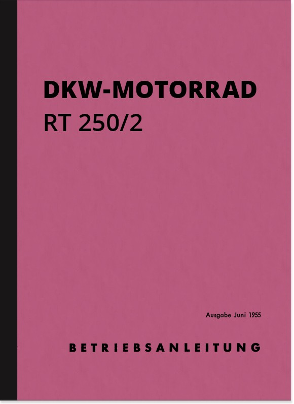 DKW RT 250/2 Bedienungsanleitung Handbuch Betriebsanleitung
