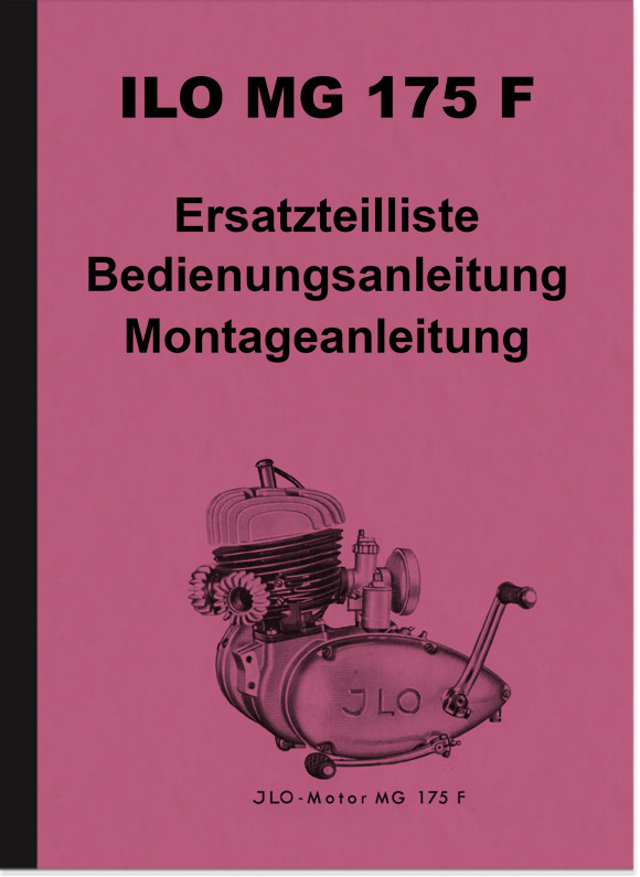 ILO MG 175 F Engine Repair Manual Spare Parts List and Operating Instructions