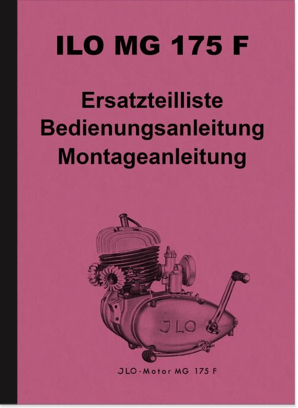 ILO MG 175 F Motor Reparaturanleitung Ersatzteilliste und Bedienungsanleitung