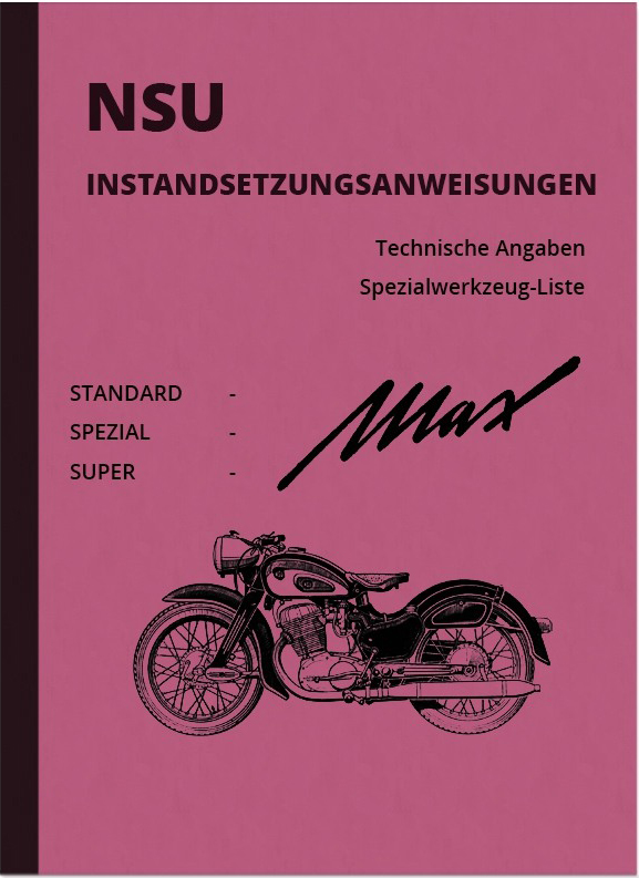 NSU Max Standard, Special, Super Repair Instructions Repair Instructions