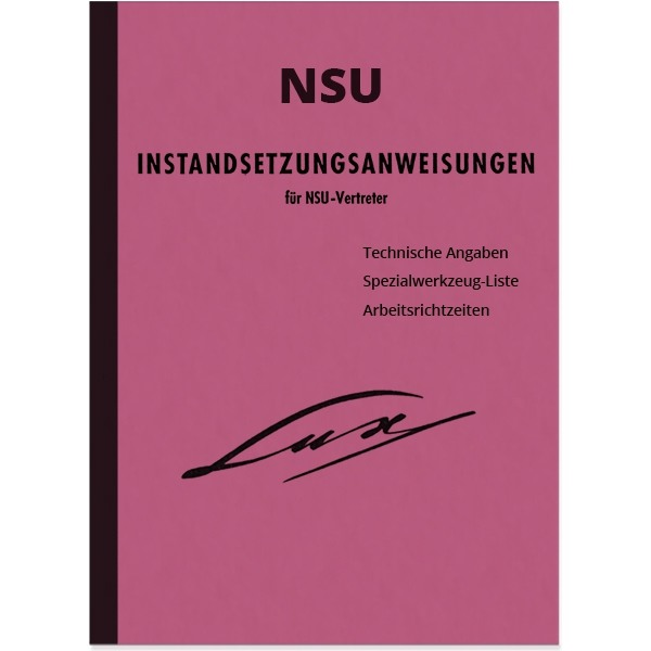 NSU Lux Superlux Repair Instructions Repair Instructions Workshop Manual