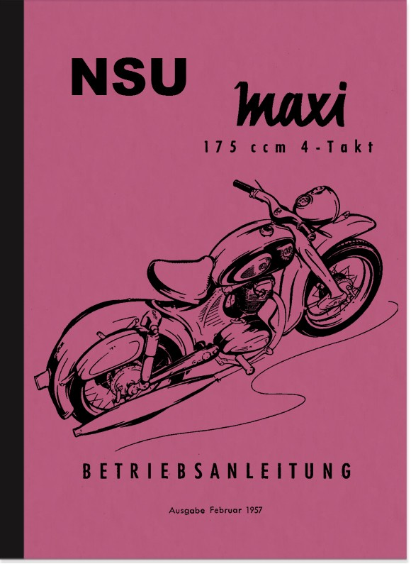NSU Maxi Operating Manual Operating Manual