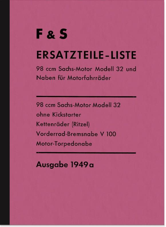 Sachs 98 ccm Modell 32 Nasenkolben 1949 Ersatzteilliste