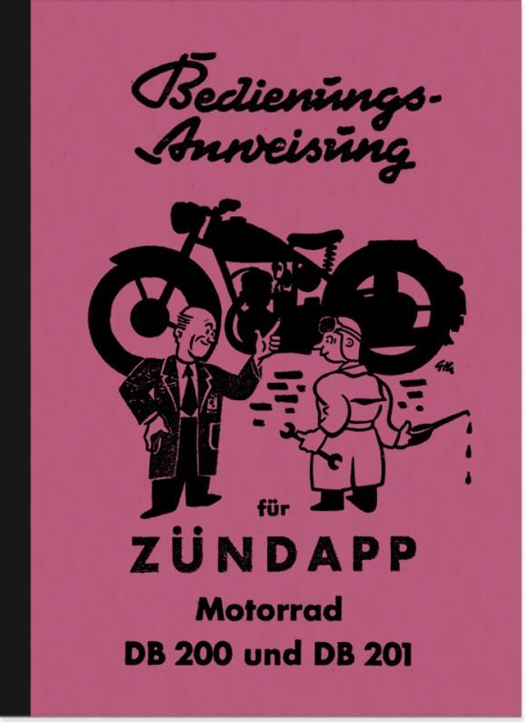 Zündapp DB 200 und DB 201 Bedienungsanleitung Handbuch Betriebsanleitung