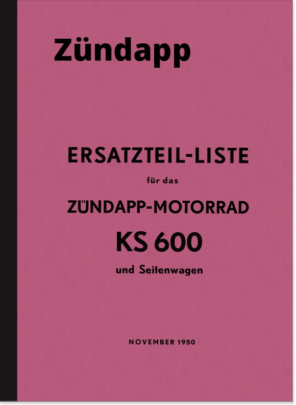 Zündapp KS 600 and sidecars spare parts list spare parts catalog parts catalog