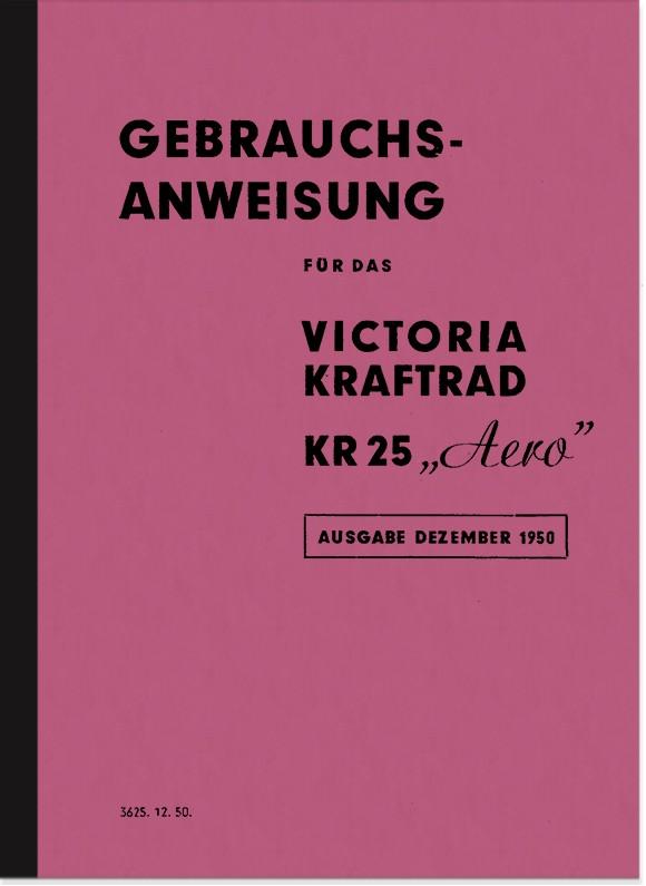Victoria KR 25 Aero Operating Instructions Manual