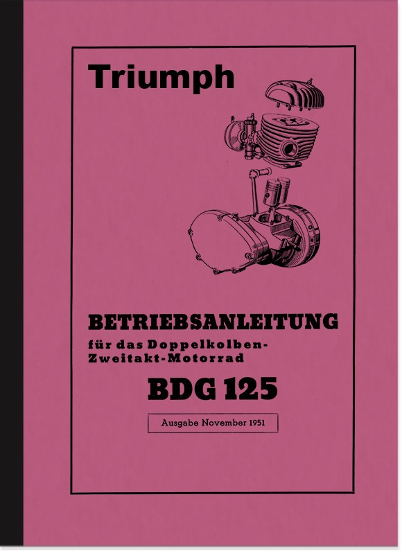 Triumph BDG 125 Operating Instructions Manual
