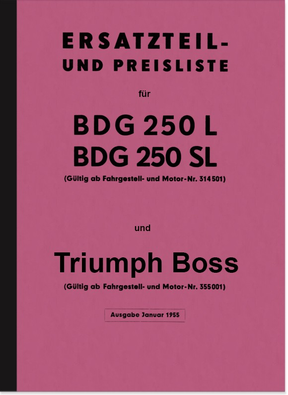 Triumph BDG 250 L, SL, W and Boss spare parts list Spare parts catalog
