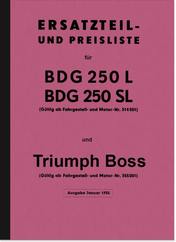 Triumph BDG 250 L, SL, W und Boss Ersatzteilliste Ersatzteilkatalog