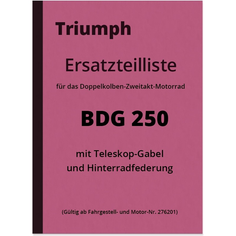 Triumph BDG 250 Spare Parts List Spare Parts Catalogue BDG250 H BDG-250 Telescopic Fork
