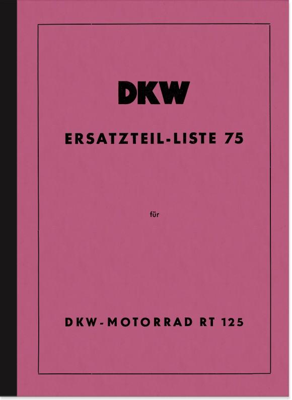 DKW RT 125 Ersatzteilliste Ersatzteilkatalog Teilekatalog