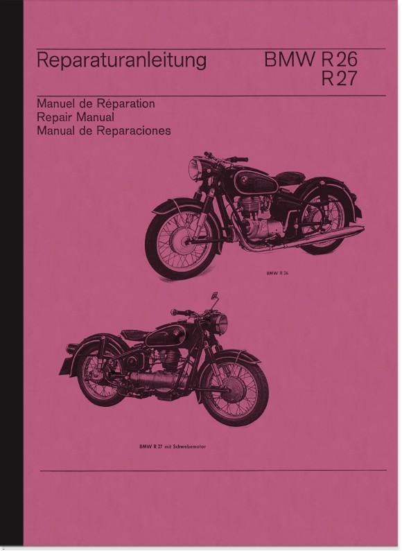 BMW R 26 und R 27 Reparaturanleitung Werkstatthandbuch Montageanleitung