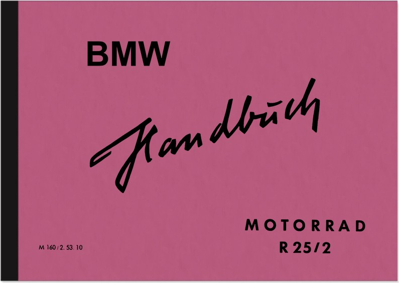 BMW R 25/2 Operating Instructions Manual Manual R25/2