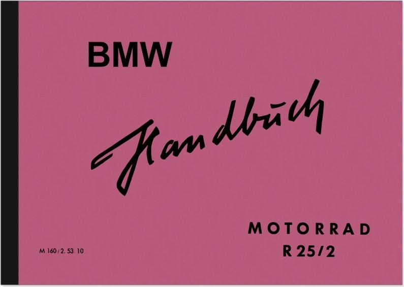 BMW R 25/2 Bedienungsanleitung Betriebsanleitung Handbuch R25/2