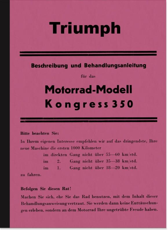 Triumph Kongress 350 1935 Bedienungsanleitung Handbuch Beschreibung Behandlung