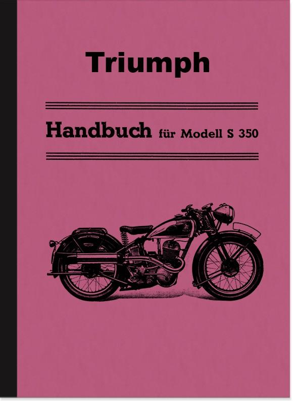 Triumph S 350 1936 Bedienungsanleitung S350 Betriebsanleitung Handbuch Sport