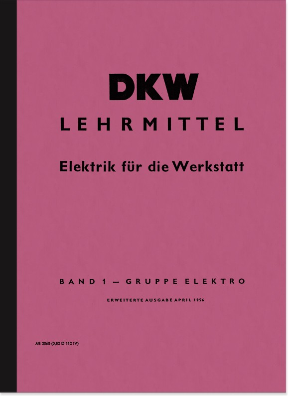 DKW Teaching material Electric Workshop Electric Manual Description Manual