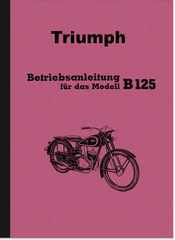 Triumph B 125 B125 Operating Instructions Manual
