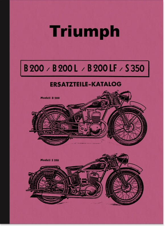 Triumph B 200 L LF and S 350 Spare Parts List Spare Parts Catalogue Parts Catalogue B200 S350