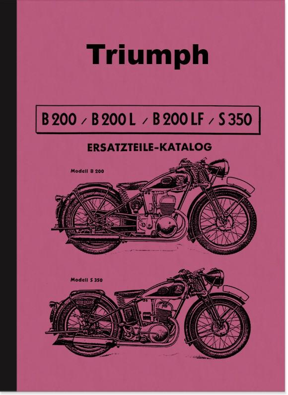 Triumph B 200 L LF und S 350 Ersatzteilliste Ersatzteilkatalog Teilektalog B200 S350