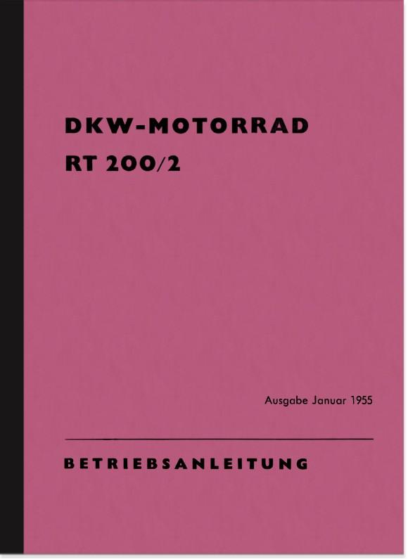 DKW RT 200/2 Bedienungsanleitung Betriebsanleitung Handbuch RT200/2