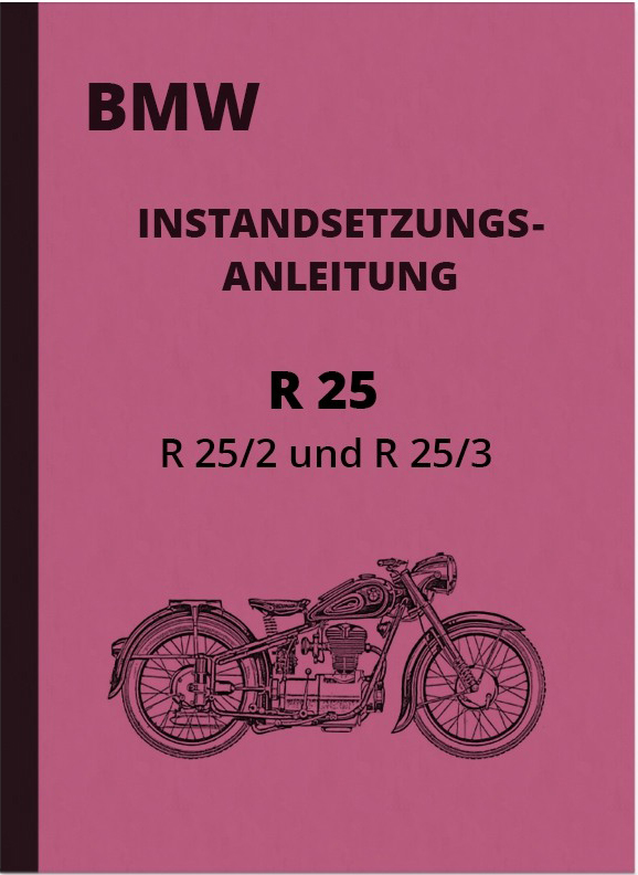 BMW R 25 25/2 25/3 Repair Manual Workshop Manual R25 R25/2 R25/3