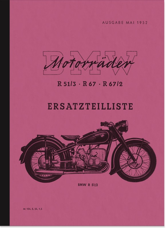 BMW R 51/3, R 67 and R 67/2 Spare Parts List Spare Parts Catalogue Parts Catalogue