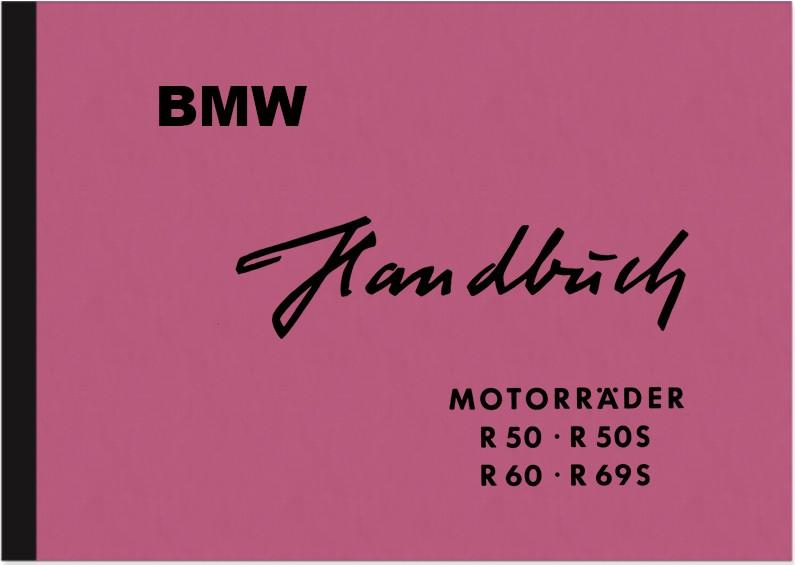 BMW R 50, R 50S ,R 60 und R 69 S Bedienungsanleitung Betriebsanleitung Handbuch