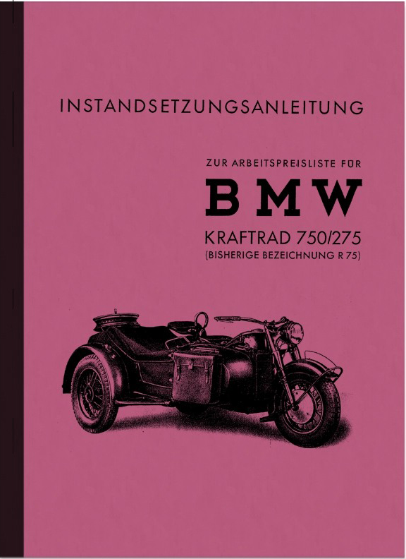 BMW R 75 WH Sidecar repair manual repair manual R75 750/275