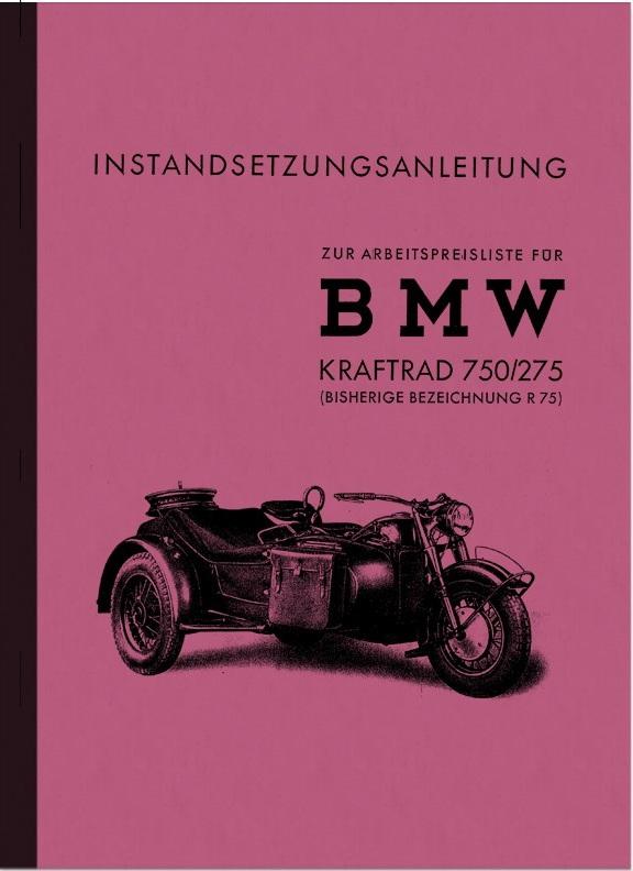 BMW R 75 WH mit Seitenwagen Reparaturanleitung Instandsetzungsanleitung R75 750/275