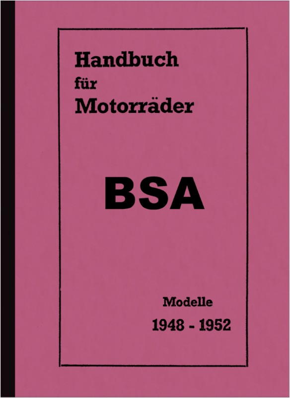 BSA Motorcycle All models 1948-1952 Owner's Manual Owner's Manual