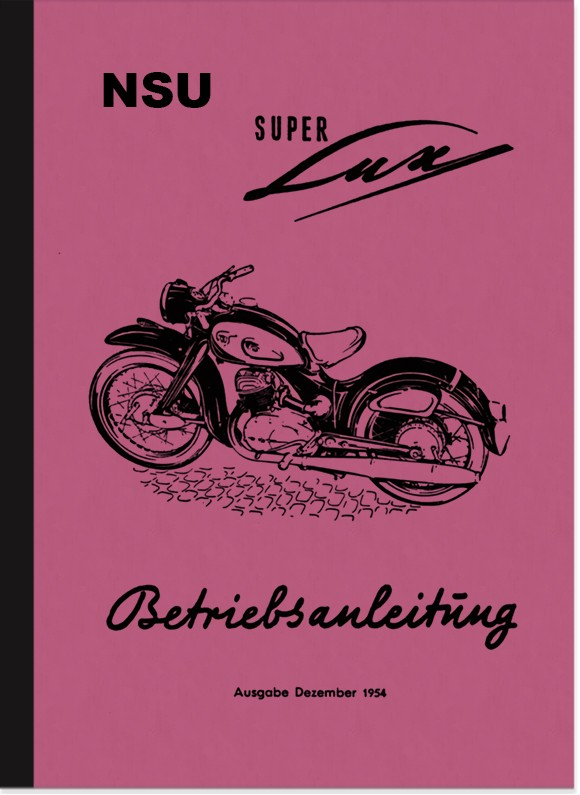 NSU Superlux Super Lux Operating Instructions Manual Operating Instructions