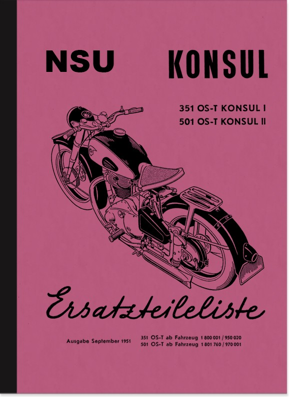 NSU Konsul 351 OS-T and 501 OS-T Spare Parts List Parts Catalogue Spare Parts Catalogue