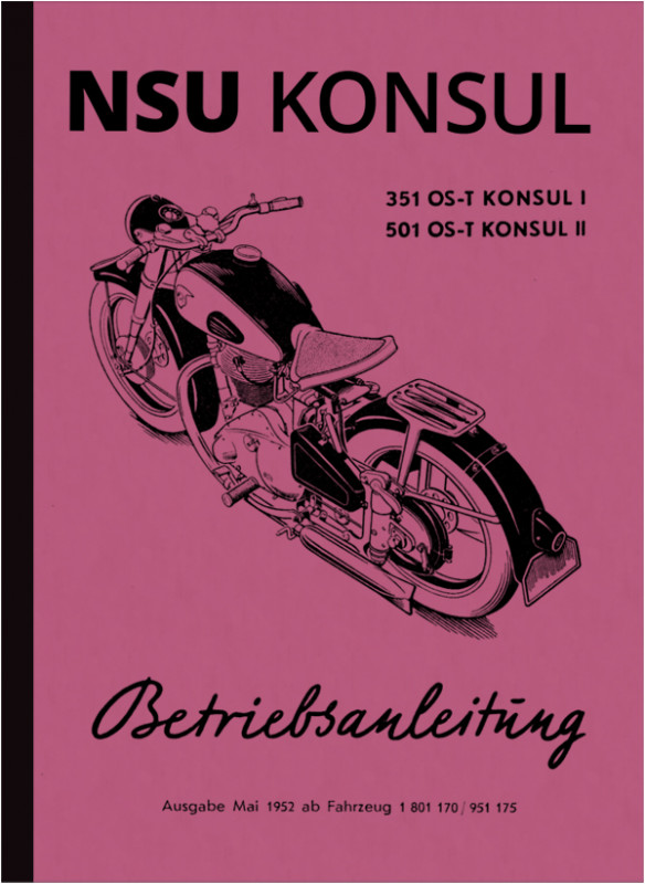 NSU Konsul 351 I 1 and 501 OS-T II 2 Operating Instructions Operating Manual