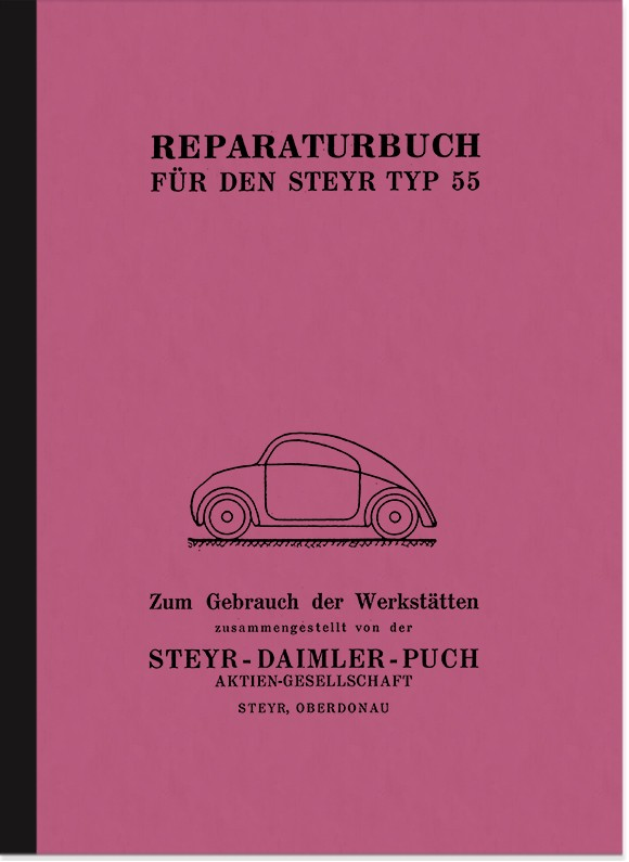 Steyr Typ 55 (Baby) repair manual assembly instruction workshop manual