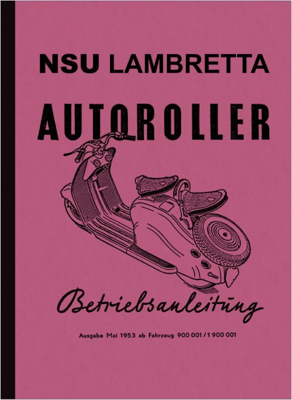 NSU Lambretta Autoroller 125 ccm Bedienungsanleitung Betriebsanleitung Handbuch