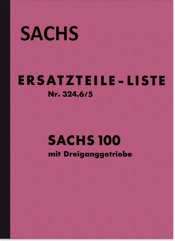 Sachs 100 cc 3-speed engine spare parts list spare parts catalog